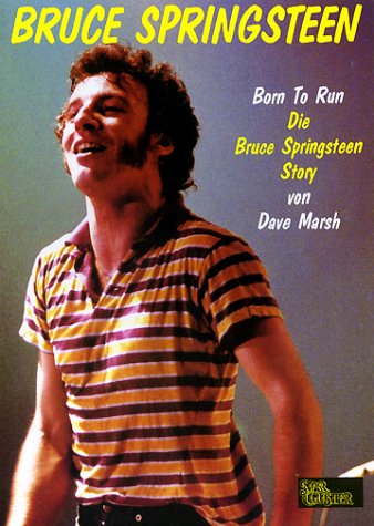9783925005008: Born To Run, Die Bruce Springsteen Story
