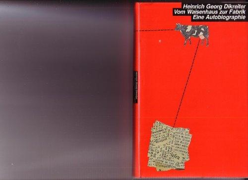 9783925016288: Vom Waisenhaus zur Fabrik: Geschichte einer Proletarierjugend