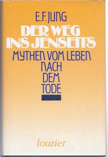 9783925037313: Der Weg ins Jenseits. Mythen vom Leben nach dem Tode (Livre en allemand)