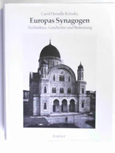 9783925037894: Europas Synagogen. Architektur, Geschichte und Bedeutung.