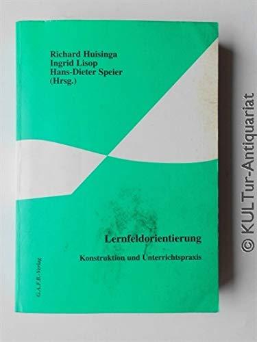 9783925070273: Lernfeldorientierung - Konstruktion und Unterrichtspraxis (Livre en allemand)
