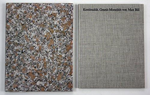 9783925086014: Kontinuit�t - Granit-Monolith von Max Bill