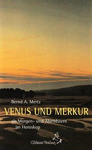 Venus und Merkur Der Morgen- und Abendstern im Horoskop - Stienle, Reinhardt und A Mertz Bernd