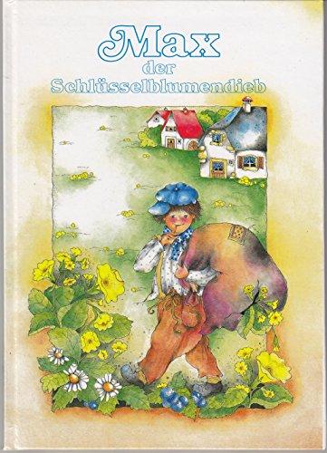 9783925152184: Max, der Schlüsselblumendieb (Livre en allemand)
