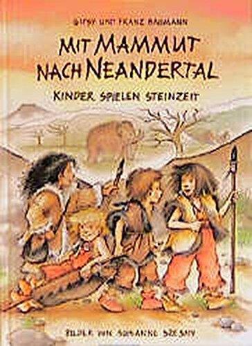 9783925169816: Mit Mammut nach Neandertal.