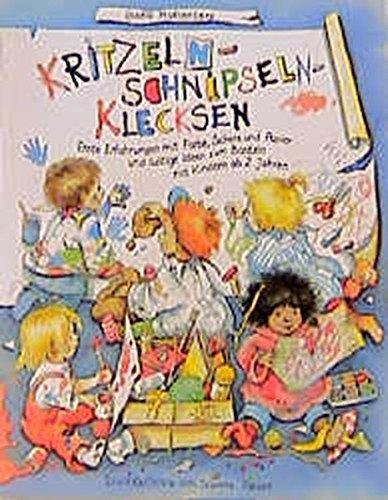9783925169960: Kritzeln, Schnipseln, Klecksen