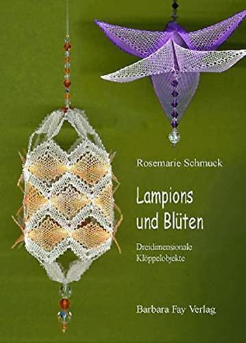 9783925184260: Lampions und Blüten