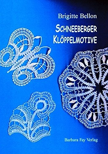 9783925184505: Schneeberger Klöppelmotive