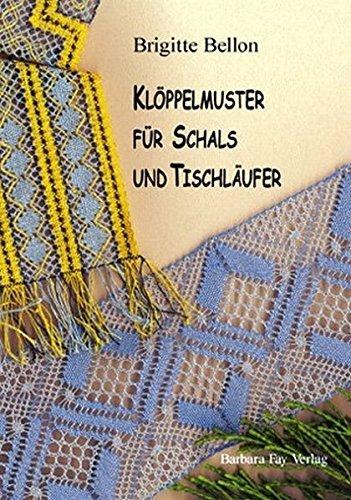 9783925184604: Klöppelmuster für Schals & Tischläufer