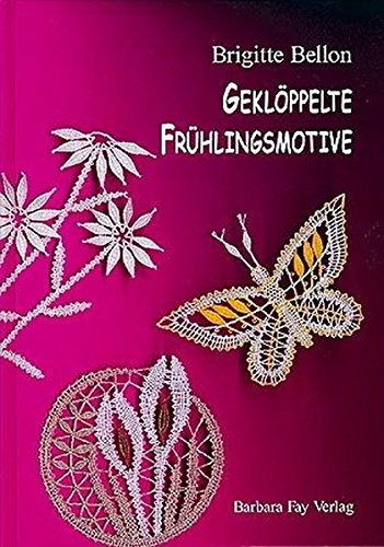 9783925184611: Geklöppelte Frühlingsmotive