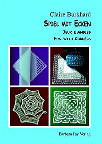 9783925184628: Spiel mit Ecken - Jeux d'Angles - Fun With Corners