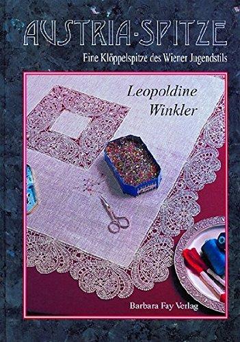 Austria-Spitze - Austria-Lace: Leopoldine Winkler