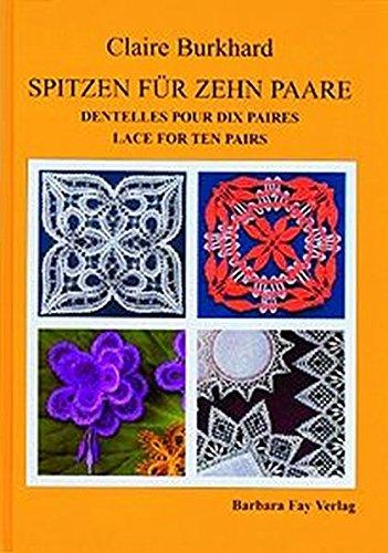 9783925184741: Spitzen für zehn Paare - Dentelles pour dix paires - Lace For Ten Pairs