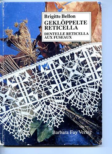 9783925184765: Gekloppelte Reticella