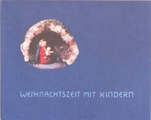 9783925193279: Weihnachtszeit mit Kindern