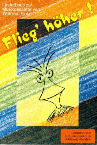 9783925197352: Flieg' höher. Liederbuch und Musikcassette