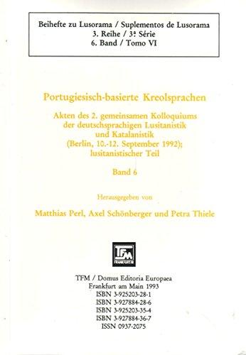 Akten des 2. gemeinsamen Kolloquiums der deutschsprachigen Lusitanistik und Katalanistik (Berlin, ...