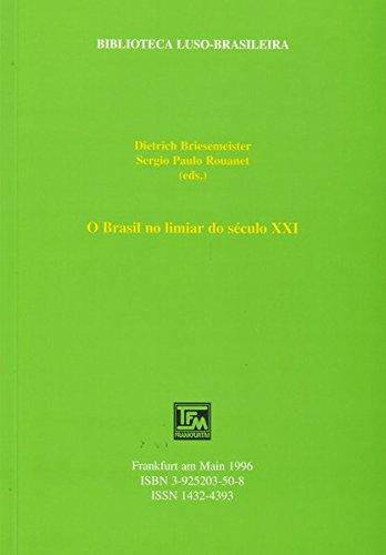 O Brasil no limiar do seculo XXI - Dietrich Briesemeister