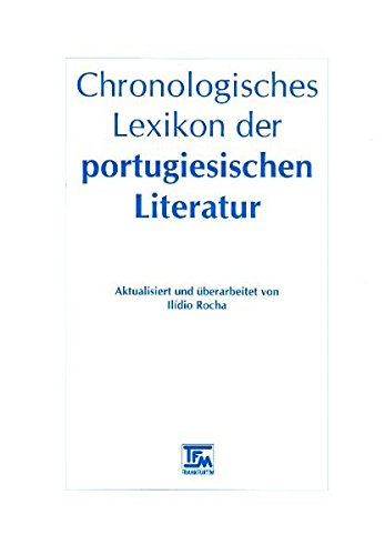 Chronologisches Lexikon der portugiesischen Literatur: Ilidio Rocha; Teresa