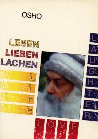 9783925205293: Leben. Lieben. Lachen