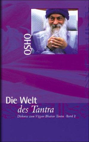 9783925205996: Die Welt des Tantra