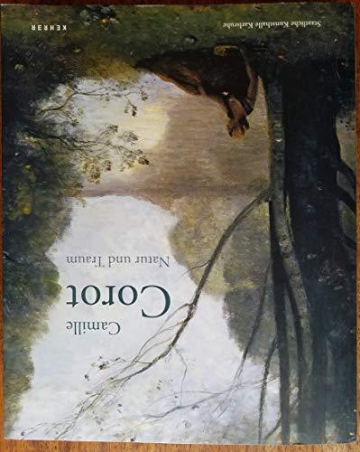 9783925212864: Camille Corot : Natur Und Traum