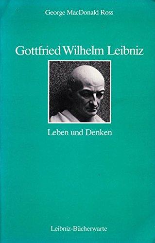 9783925237140: Gottfried Wilhelm Leibniz: Leben und Denken (Livre en allemand)