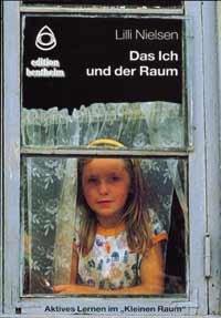 9783925265440: Das Ich und der Raum: Aktives Lernen im