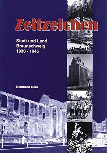 9783925268212: Zeitzeichen: Stadt und Land Braunschweig 1930-1945