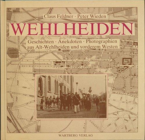 9783925277085: Wehlheiden. Geschichten, Anekdoten, Photographien aus Alt-Wehlheiden und vorderem Westen