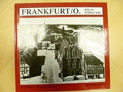 Frankfurt, Oder wie es früher war,: Bader, Jörg und
