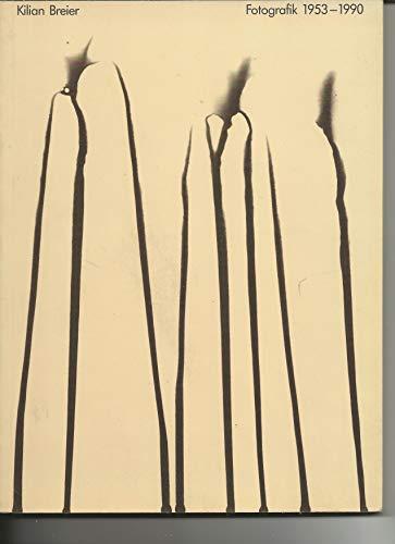 Kilian Breier. Fotografik 1953 - 1990. Mit