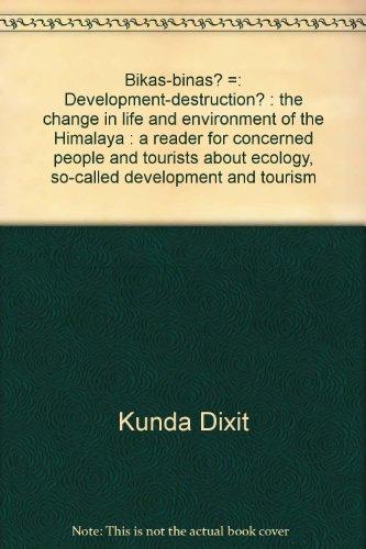 Bikas-Binas? Development-Destruction? The Change in Life and: Tuting, Ludmilla, and