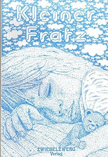 Kleiner Fratz: Literarische Texte über Kindheit