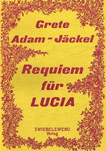 9783925323560: Requiem für Lucia
