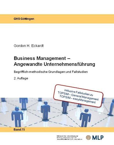 9783925327919: Business Management - Angewandte Unternehmensf�hrung: Begrifflich-methodische Grundlagen und Fallstudien