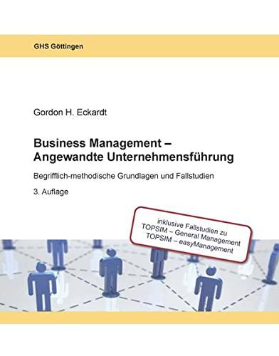 9783925327940: BUSINESS MANAGEMENT - ANGEWANDTE UNTERNEHMENSFÜHRUNG