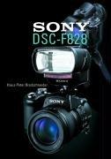 Sony F 828. - Bredschneider, Klaus-Peter (Verfasser)