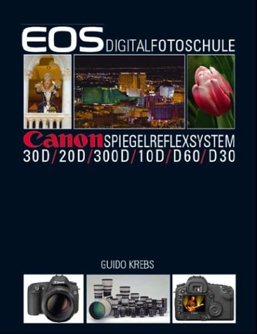 EOS Digitalfotoschule Krebs, Guido: Krebs, Guido