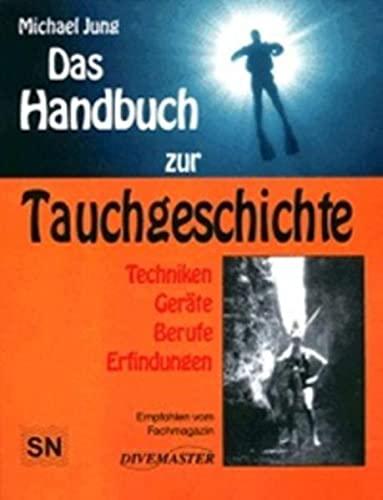 9783925342356: Das Handbuch zur Tauchgeschichte