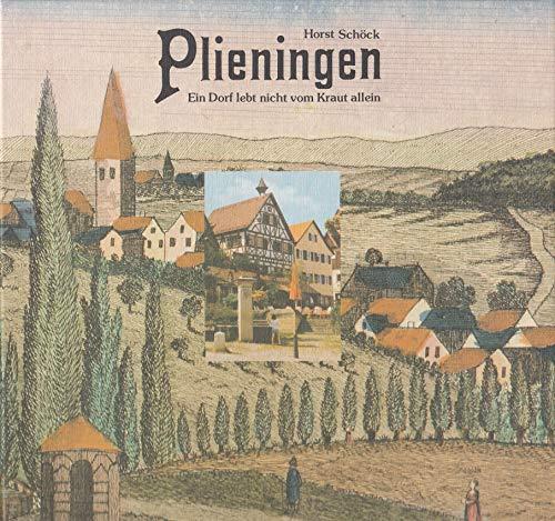 9783925344336: Plieningen. Ein Dorf lebt nicht vom Kraut allein
