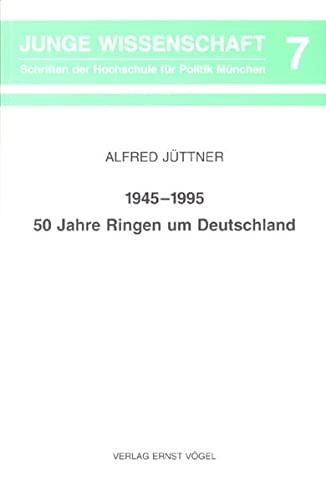 1945-1995, 50 Jahre Ringen um Deutschland (Junge: Alfred Juttner