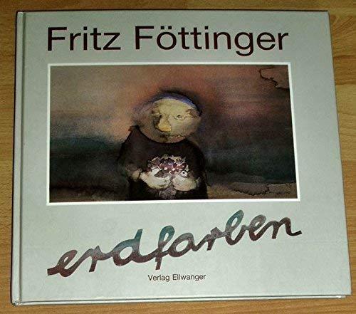 9783925361098: Fritz Fottinger: Malerei, Grafik, Keramik, Gedichte [Hardcover] by Fritz Fott...