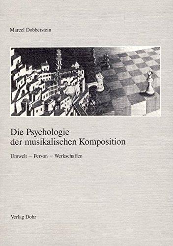 9783925366321: Die Psychologie der musikalischen Komposition: Umwelt, Person, Werkschaffen (German Edition)