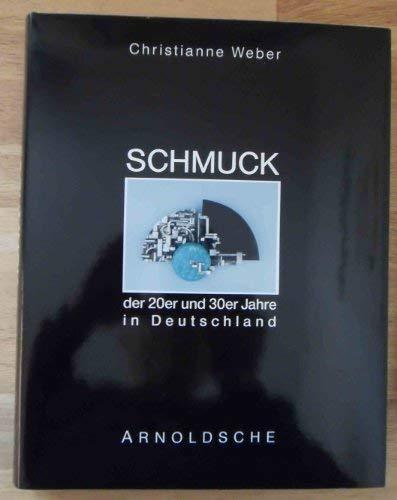9783925369056: Schmuck der 20er und 30er Jahre in Deutschland: Kýnstlerschmuck des Art Dýco und der Neuen Sachlichkeit (German Edition)