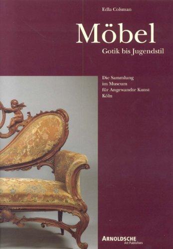 Mobel Gotik Bis Jugendstil: Colsman, Edla