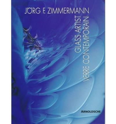 Jorg F. Zimmermann: Glass Artist: Kermer