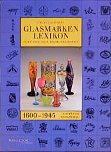 9783925369377: Glasmarken-Lexikon 1600-1945. Signaturen, Fabrik- und Handelsmarken Europa und Nordamerika