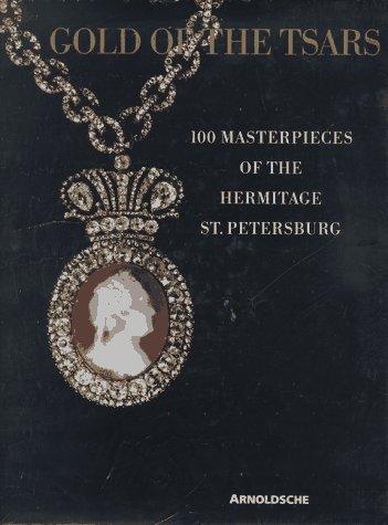 Zarengold: Jewels of the Tsars Exhibition at: Kostjuk, Olga G.