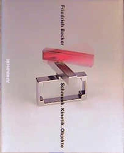 Schmuck. Kinetik. Objekte: Friedrich Becker